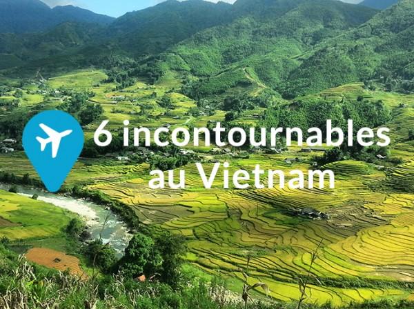 6 incontournables au Vietnam