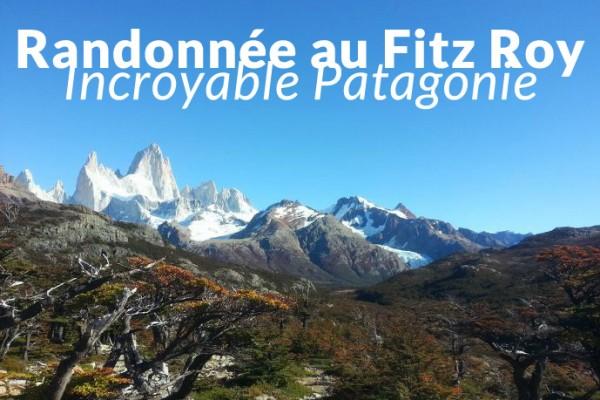 paysage de patagonie - randonnée au fitz roy - blog voyage