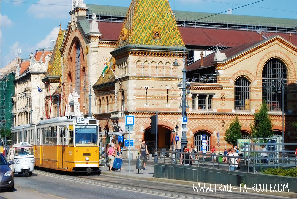 Marché Central de budapest et Tramway