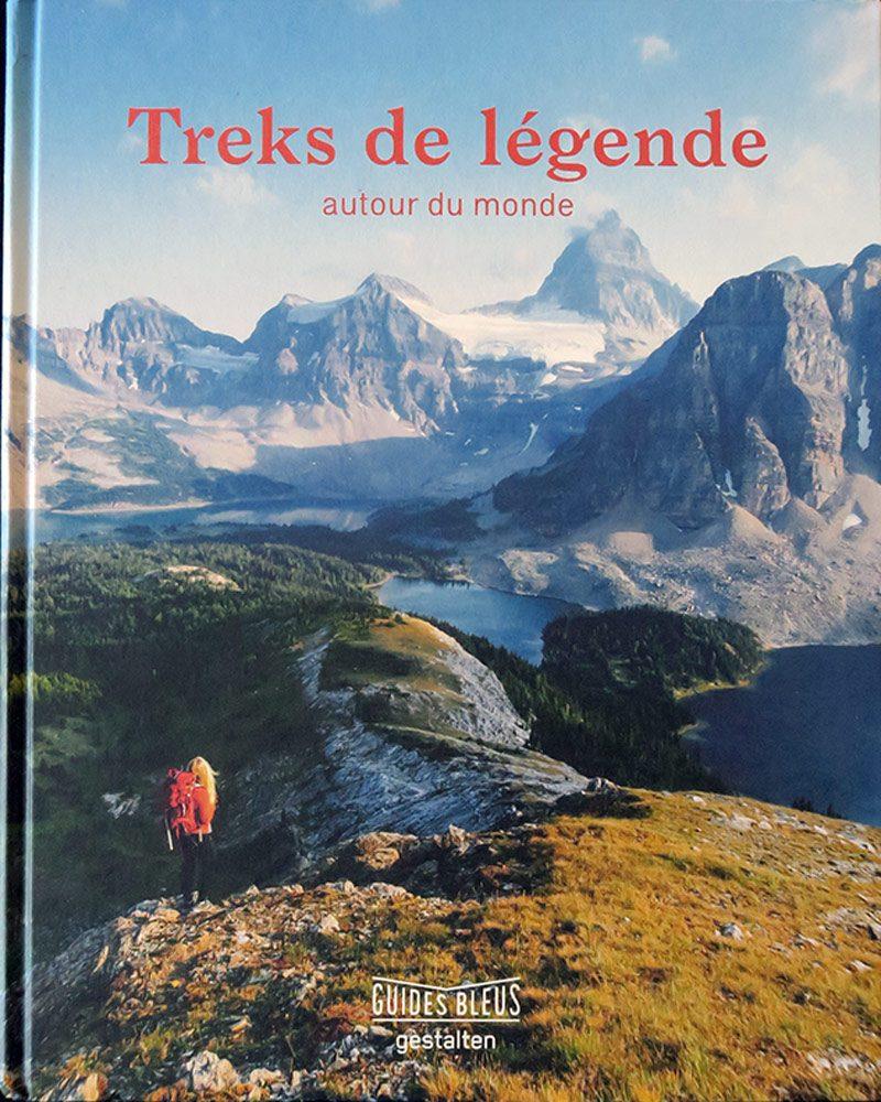 Beau Livre - Treks de Légende Autour du monde - Éditions Guides Bleus Gestalten