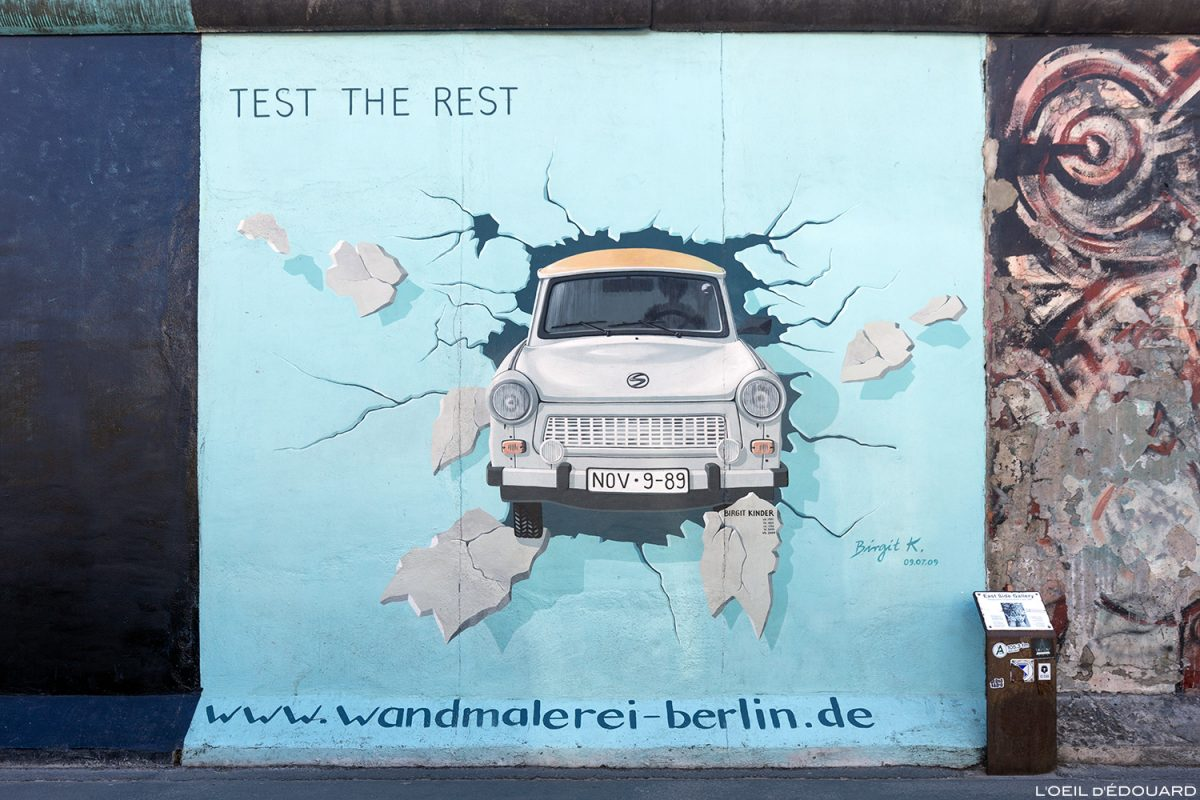 "Peinture ""Test the Rest"" Birgit KINDER - Mur de Berlin Allemagne East Side Gallery / painting Wall of Berlin Germany / Berliner Mauer Deutschland"